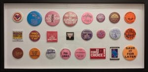 Historic Pro-Choice Buttons